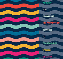 Transgender Women of Color Toolkit